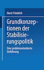 Grundkonzeptionen Der Stabilisierungspolitik af Horst Friedrich