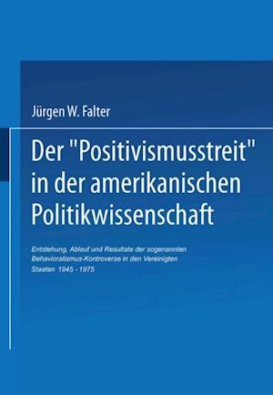 Der Positivismusstreit' in der amerikanischen Politikwissenschaft af Jurgen Falter