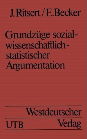 Grundzuge sozialwissenschaftlich-statistischer Argumentation af Jurgen Ritsert