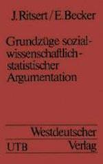 Grundzüge Sozialwissenschaftlich-Statistischer Argumentation
