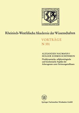 Fluiddynamische, zellphysiologische und biochemische Aspekte der Atherogenese unter Stromungseinflussen