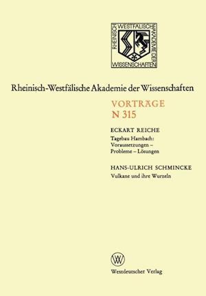 Tagebau Hambach: Voraussetzungen - Probleme - Losungen. Vulkane und ihre Wurzeln af Eckart Reiche