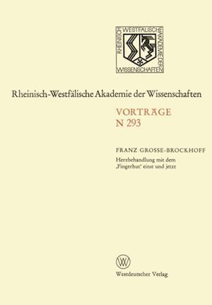 Herzbehandlung mit dem Fingerhut' einst und jetzt af Franz Grosse-Brockhoff