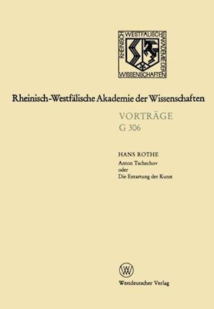 Anton Tschechov oder Die Entartung der Kunst af Hans Rothe
