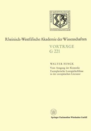 Vom Ausgang der Komodie Exemplarische Lustspielschlusse in der europaischen Literatur af Walter Hinck