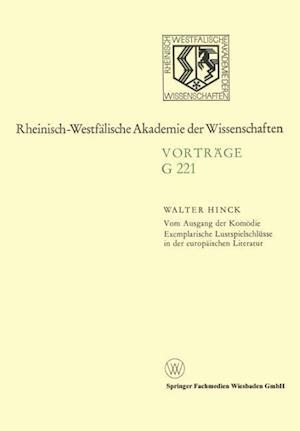 Vom Ausgang Der Komödie Exemplarische Lustspielschlüsse in Der Europäischen Literatur