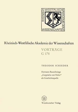 Hermann Rauschnings Gesprache mit Hitler' als Geschichtsquelle af Theodor Schieder