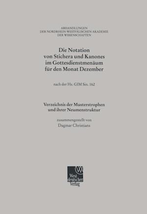 Die Notation von Stichera und Kanones im Gottesdienstmenaum fur den Monat Dezember