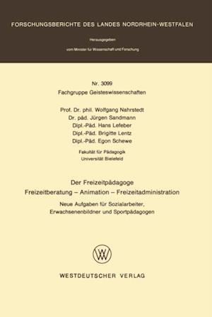 Der Freizeitpadagoge Freizeitberatung - Animation - Freizeitadministration af Wolfgang Nahrstedt