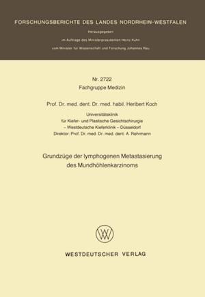 Grundzuge der lymphogenen Metastasierung des Mundhohlenkarzinoms af Heribert Koch