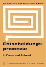 Entscheidungsprozesse in Frage Und Antwort af Werner Kirsch