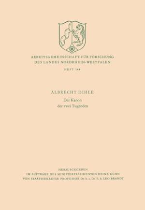 Der Kanon der zwei Tugenden af Albrecht Dihle