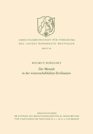 Der Mensch in der wissenschaftlichen Zivilisation af Helmut Schelsky