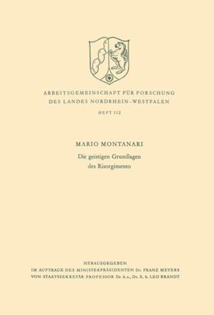Die geistigen Grundlagen des Risorgimento af Mario Montanari