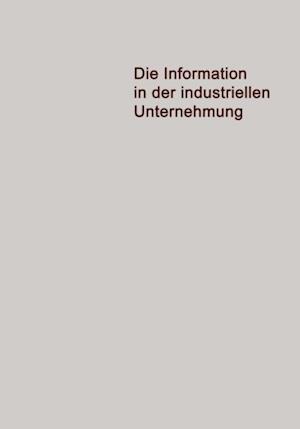 Die Information in der Industriellen Unternehmung