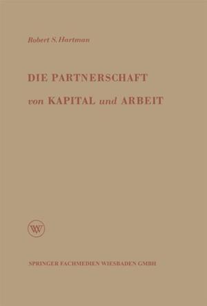 Die Partnerschaft von Kapital und Arbeit