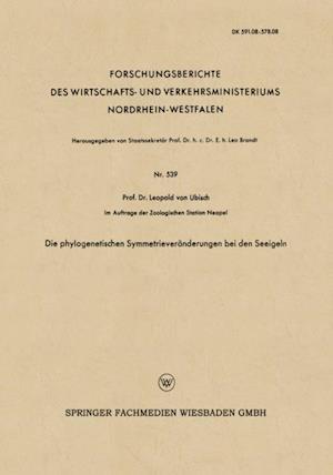Die phylogenetischen Symmetrieveranderungen bei den Seeigeln af Leopold ˜vonœ Ubisch