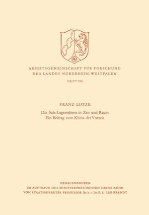 Die Salz-Lagerstatten in Zeit und Raum Ein Beitrag zum Klima der Vorzeit af Franz Lotze
