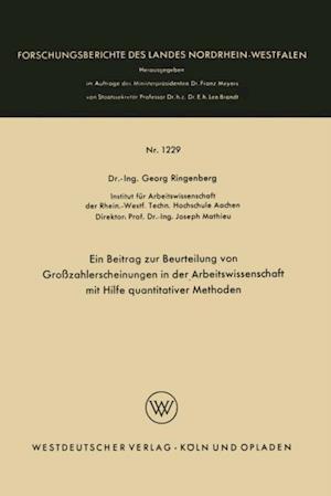 Ein Beitrag zur Beurteilung von Grozahlerscheinungen in der Arbeitswissenschaft mit Hilfe quantitativer Methoden af Georg Ringenberg
