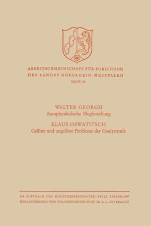 Aerophysikalische Flugforschung / Geloste und ungeloste Probleme der Gasdynamik af Walter Georgii