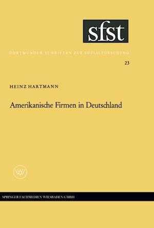 Amerikanische Firmen in Deutschland af Heinz Hartmann