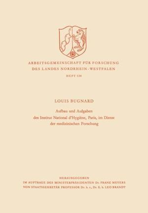 Aufbau und Aufgaben des Institut National d'Hygiene, Paris, im Dienst der medizinischen Forschung af Louis Bugnard