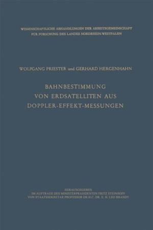 Bahnbestimmung von Erdsatelliten aus Doppler-Effekt-Messungen af Wolfgang Priester