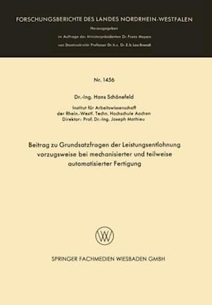 Beitrag zu Grundsatzfragen der Leistungsentlohnung vorzugsweise bei mechanisierter und teilweise automatisierter Fertigung af Hans Schonefeld