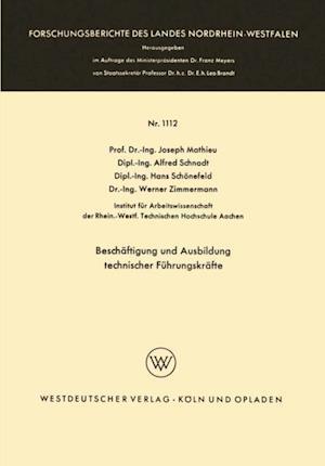 Beschaftigung und Ausbildung technischer Fuhrungskrafte af Josef Mathieu