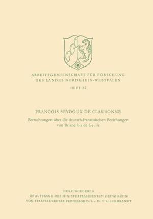 Betrachtungen uber die deutsch-franzosischen Beziehungen von Briand bis de Gaulle af Francois Seydoux de Clausonne