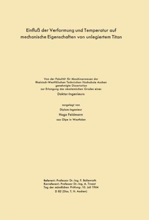 Einflu der Verformung und Temperatur auf mechanische Eigenschaften von unlegiertem Titan af Hugo Bollenrath