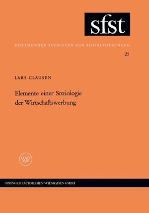 Elemente einer Soziologie der Wirtschaftswerbung af Lars Clausen