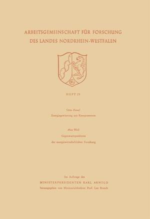 Energiegewinnung aus Kernprozessen. Gegenwartsprobleme der energiewirtschaftlichen Forschung af Otto Haxel