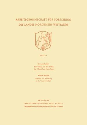 Entwicklung auf dem Gebiet der Chemiefaser-Herstellung af Hermann Rathert