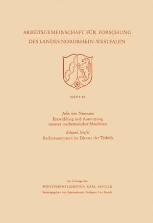 Entwicklung und Ausnutzung neuerer mathematischer Maschinen / Rechenautomaten im Dienste der Technik af John Von Neumann