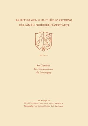 Entwicklungstendenzen der Gaserzeugung af Kurt Traenckner