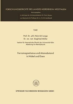 Ferromagnetismus und Atomabstand in Nickel und Eisen af Heinrich Lange