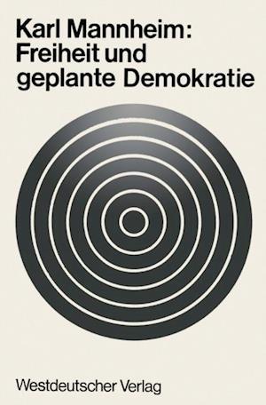 Freiheit und geplante Demokratie af Karl Mannheim