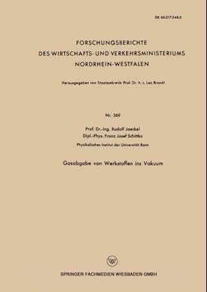 Gasabgabe von Werkstoffen ins Vakuum af Rudolf Jaeckel