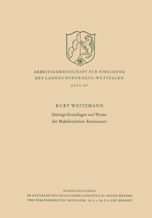 Geistige Grundlagen und Wesen der Makedonischen Renaissance af Kurt Weitzmann