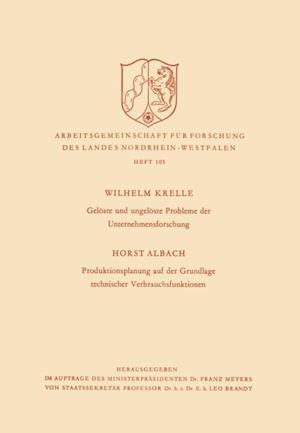 Geloste und ungeloste Probleme der Unternehmensforschung / Produktionsplanung auf der Grundlage technischer Verbrauchsfunktionen af Wilhelm Krelle