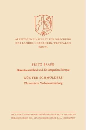 Gesamtdeutschland und die Integration Europas / Okonomische Verhaltensforschung