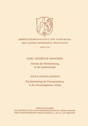 Grenzen der Mechanisierung in der Landwirtschaft. Die Entwicklung der Futterproduktion in den Savannengebieten Afrikas af Karl H. Dencker