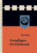 Grundlagen der Elektronik af Rolf Wahl