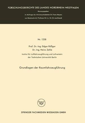 Grundlagen der Raumfahrzeugfuhrung af Edgar Roger