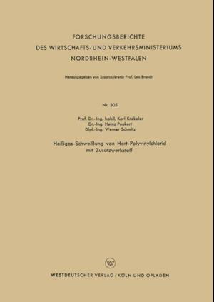 Heigas-Schweiung von Hart-Polyvinylchlorid mit Zusatzwerkstoff af Karl Krekeler