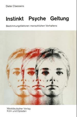 Instinkt, Psyche, Geltung af Dieter Claessens