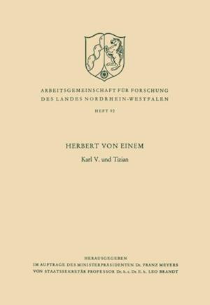 Karl V. und Tizian af Herbert Von Einem