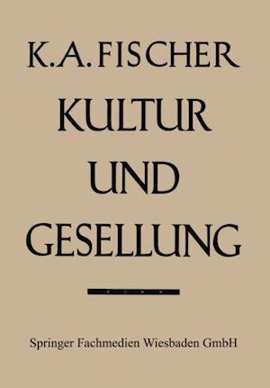 Kultur und Gesellung af Karl Anton Fischer