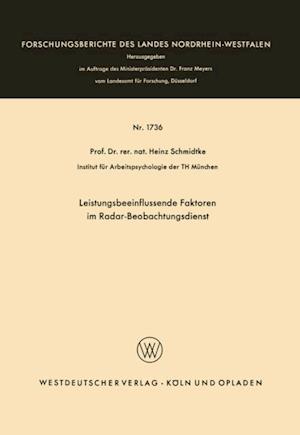 Leistungsbeeinflussende Faktoren im Radar-Beobachtungsdienst af Heinz Schmidtke